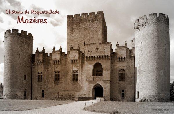 LE CHÂTEAU DE ROQUETAILLADE - Mazères Gironde