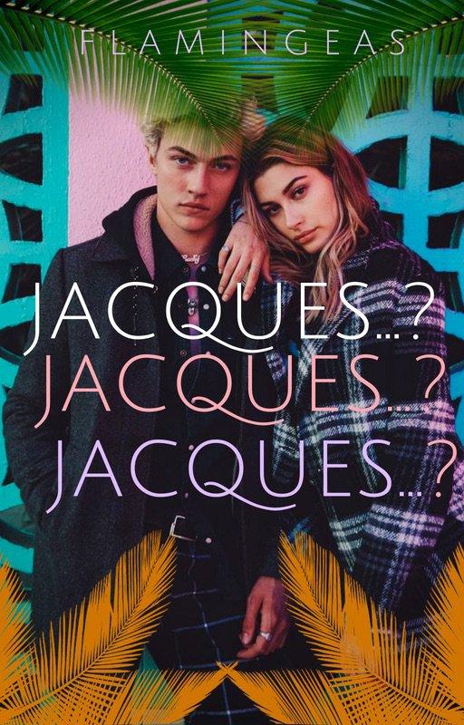 Jacques...?