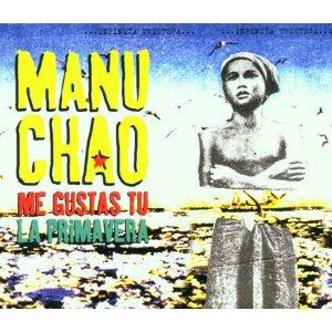 Me Gustas Tu - Manu Chao (2011)
