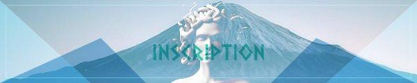 -  INSCRIPTION -