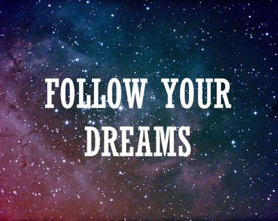 Toujours croire en ses rêves !