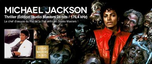 L'album Thriller en Édition Studio Masters 24 bits / 176,4 kHz...