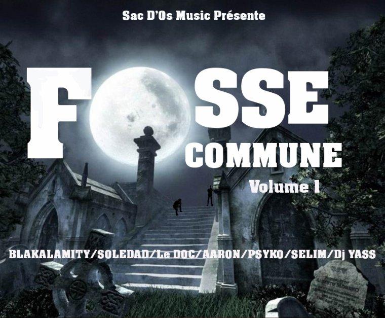 FOSSE COMMUNE / 07 UN POCO LOCO (Soledad Sac Dos Psyko Blk) (2013)