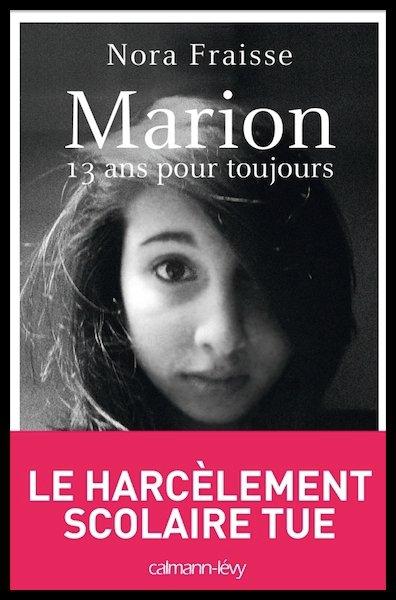 Marion Fraisse 13 ans pour toujours : suicidée à cause de harcèlement