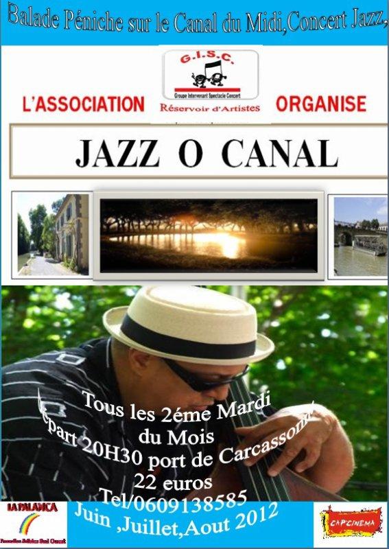JAZZ Ô CANAL act 2  au Canal du Midi