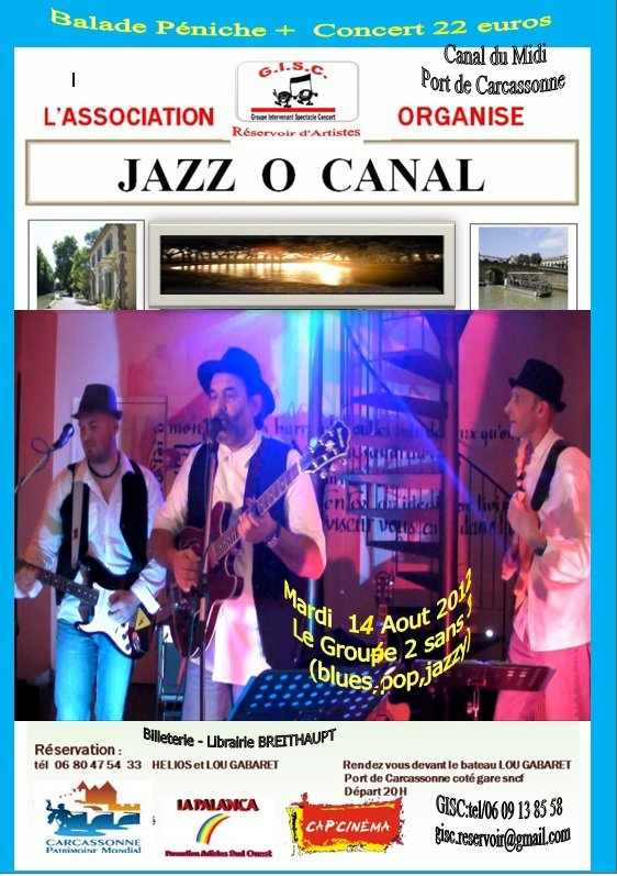 GISC   Organise Jazz Ô CANAL le Mardi  14 Aout  2012