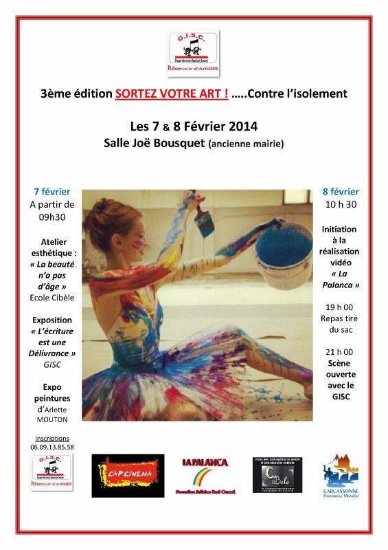"""LE GISC PRESENTE  SORTEZ VOTRE ART 2014  A CARCASSONNE:salle Joe Bousquet """"ancienne mairie"""