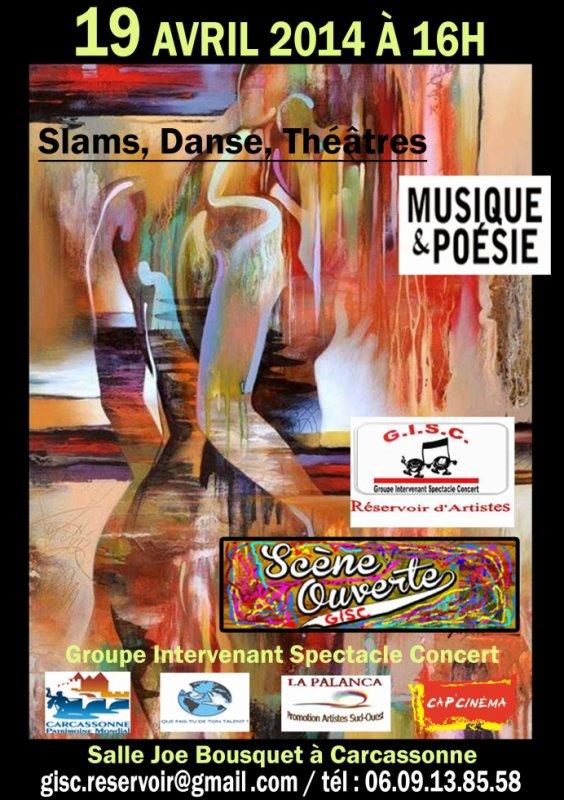 GISC réservoir d'Artistes Audois : SAMEDI 19 Avril 2014  Salle Joe Bousquet « ancienne mairie Scène Ouverte À partir :16H00