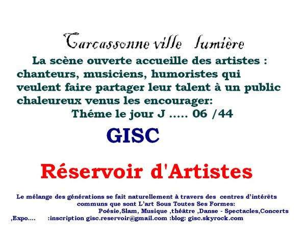 """pour un monde plus juste est plus humain pour tous """"rendez vous le 06 Juin POUR LE JOUR J :Scène ouverte  et fresque Humaine :  20H00 à la porte de  la cité de Carcassonne"""