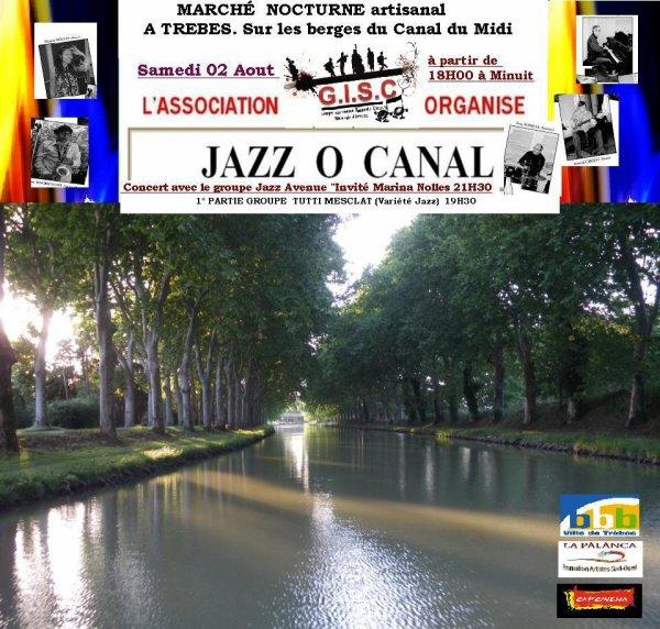 MARCHÉ  NOCTURNE artisanal  ET CONCERT JAZZ O CANAL A TREBES. Sur les berges du Canal du Midi 18H00