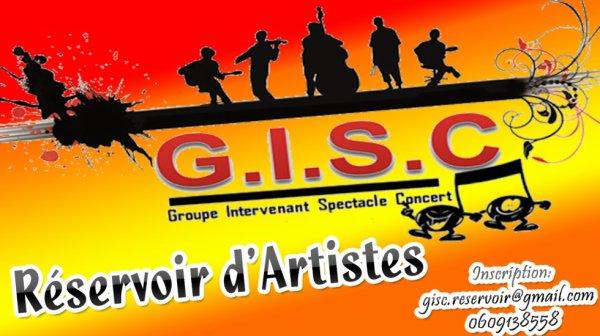 """Inscription Association   GISC """" GROUPE INTERVENANT SPECTACLE CONCERT"""" Projet : Réservoir d'Artistes 2015  dans le Hall de Cap Cinéma  Mardi 14 Octobre de 18H00 à  20H00"""