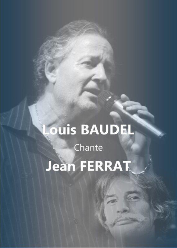 Louis BAUDEL Chante FERRÂT :Pour Info