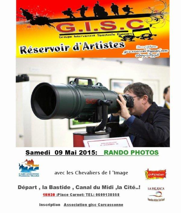L'association GISC vous invite à participer à la   Rando Photos du Samedi 09 Mai 2015 Départ : Place Carnot : 10H30