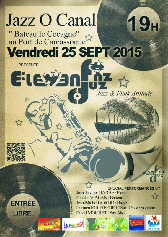 """LE VENDREDI 25 SEPTEMBRE  19H00 : Jazz O Canal au port de Carcassonne « Bateau le Cocagne """""""