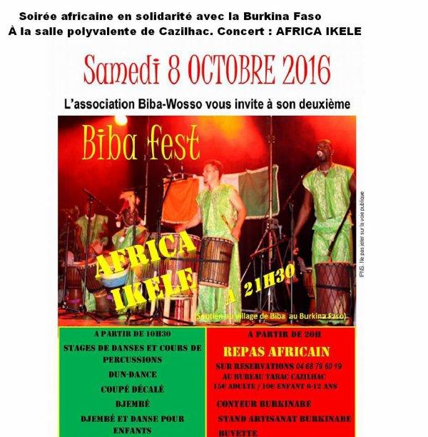 """le Samedi 08 Octobre.  Organise la 2° édition Biba Fest.   Pour Tous ..! Biba -Wosso   vous proposent une  journée  africaine en solidarité avec le Burkina Faso ,   Animée par Lakhdar  """"GISC""""."""