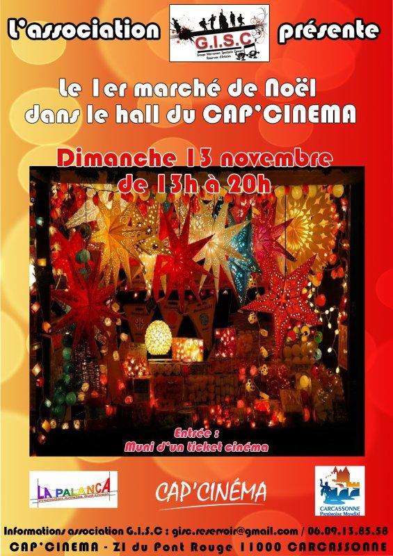 Marché de noël ,  organisé par l'association GISC  de carcassonne AU CAP CINÉMA