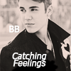 Catching Feelings ~ Justin Bieber