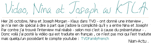Photo promotionnelles et Interview de Nina et Joseph Morgan .