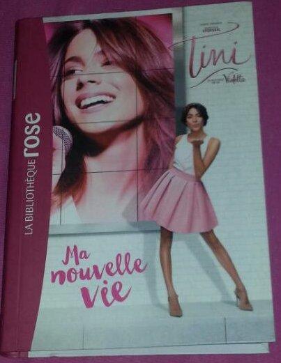 [ Revue ] Livre Tini La Nouvelle Vie De Violetta !