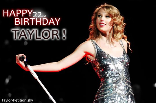 HAPPY BIRTHDAY TAYLOR !