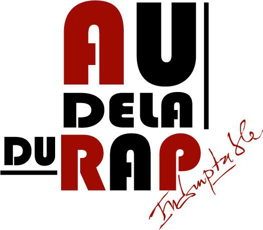 A DELÀ DU RAP (second album dans les backs)