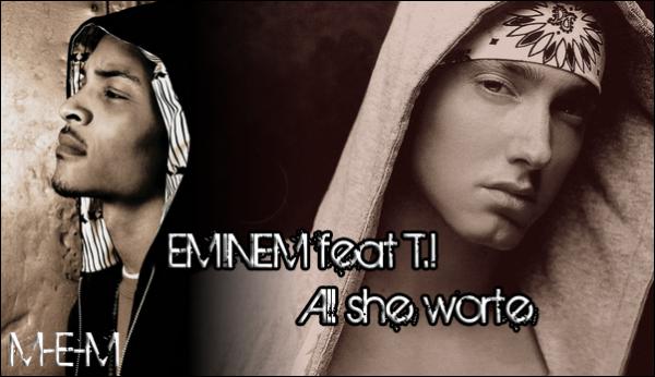 Eminem & T.I
