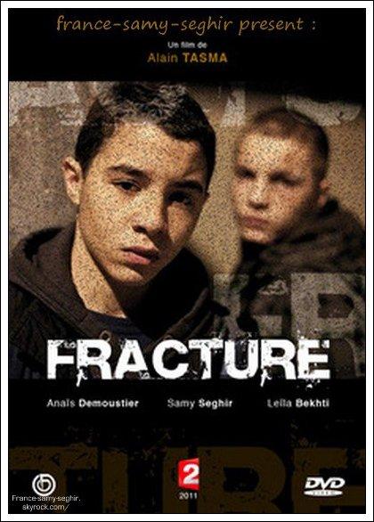 [12/01/11] Sortit DvD du film Fracture Sur France-Samy-Seghir