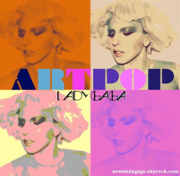 LADYGAGA, sont nouvel album s'intitulera ARTPOP