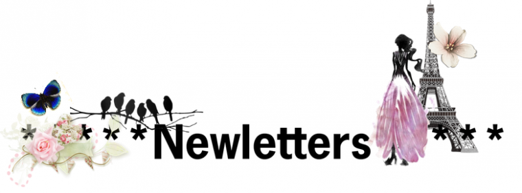 Newsletters !<3