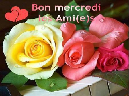 BON MERCREDI MES AMIES IS ET MERCI MON AMIE NICKY 98 ET MANON ET TARUM