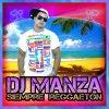 NEWS sortie de l'album DJ MANZA (SIEMPRE REGGAETON) Record by UNDERGROUND SPIRIT