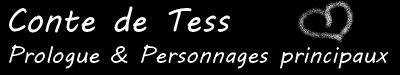 Conte de Tess ♥