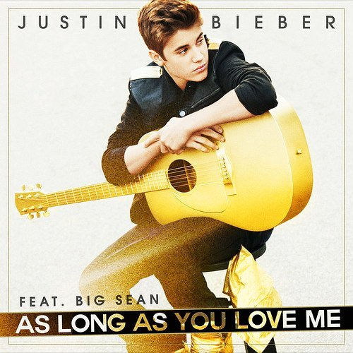 Believe / As long as you love me (2012)