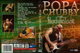 Popa Chubby & Band - Live at Leverkusener Jazztage 2011