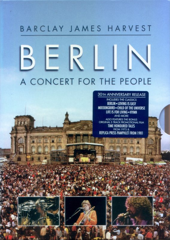 Barclay James Harvest - Berlin A Concert for the People