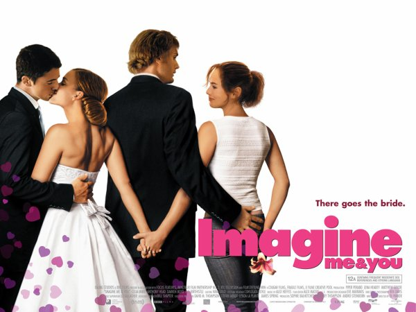 Imagine Me & You.