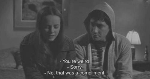 """""""Je hais quand les gens me disent qu'ils sont enchantés de me rencontrer alors que je n'ai encore rien dit. Comment savent-ils qu'ils sont enchantés de me rencontrer?"""""""