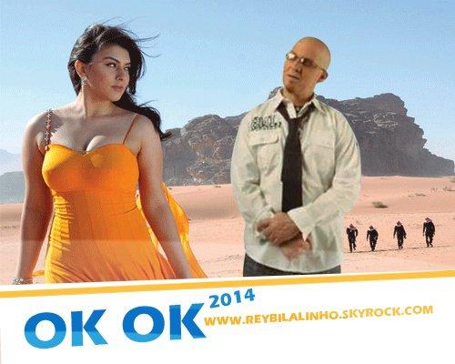 OK OK CHEB BILAL 2014