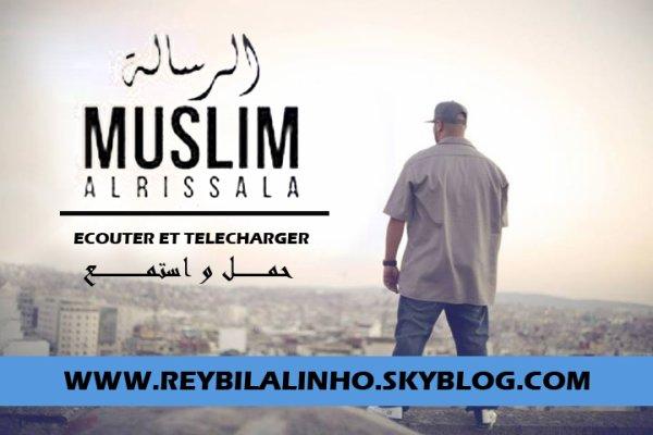 AL RISSALA 2014  *  مـسـلـم ـ الـرسـالـة