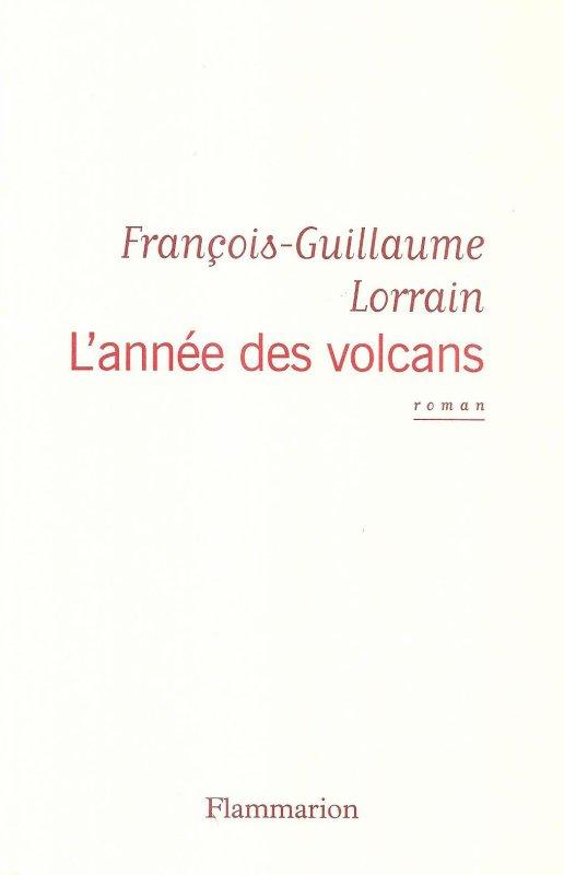 """Livre: """"L'année des volcans"""" (1949) de François-Guillaume Lorrain (01/2014)"""