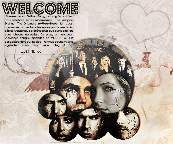 _» WithoutFairy.skyblog.com_♥______________-__________________________________Team Klaus` ♥  __Article #01 ٠ Bienvenue______________________________________________________Team Damon`  ♥