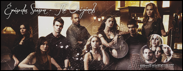 The Originals ٠ S A I S O N 1 _♥   ▬ ▬ ▬ ▬ ▬ ▬ ▬ ▬ ▬ ▬ ▬ ▬ ▬ ▬ ▬ ▬ ▬ ▬ ▬ ▬ ▬ ▬ ▬ ▬ ▬ ▬ ▬