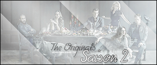 The Originals ٠ S A I S O N 2 _♥   ▬ ▬ ▬ ▬ ▬ ▬ ▬ ▬ ▬ ▬ ▬ ▬ ▬ ▬ ▬ ▬ ▬ ▬ ▬ ▬ ▬ ▬ ▬ ▬ ▬ ▬ ▬