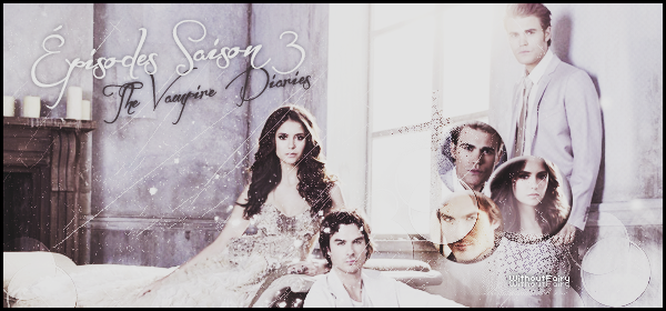 The Vampire Diaries ٠ S A I S O N 3 _♥   ▬ ▬ ▬ ▬ ▬ ▬ ▬ ▬ ▬ ▬ ▬ ▬ ▬ ▬ ▬ ▬ ▬ ▬ ▬ ▬ ▬ ▬ ▬ ▬ ▬ ▬ ▬