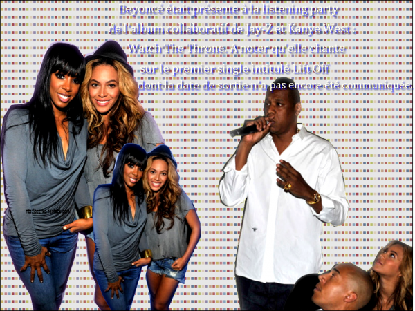 - Beyoncé et Kelly à la listening party de : Watch The Throne