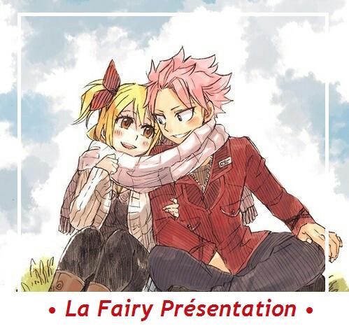 Sommaire de la Fairy Présentation