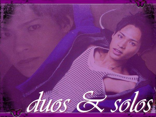 ☆solos & duos☆