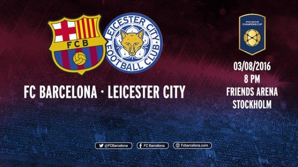 Beau duel entre le FC Barcelone et Leicester City
