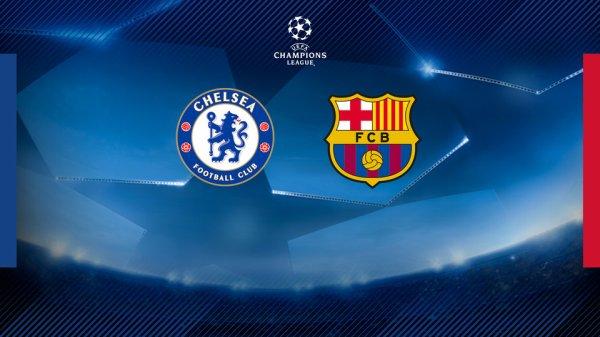 Chelsea - FC Barcelone en 8èmes de finale de la Ligue des Champions