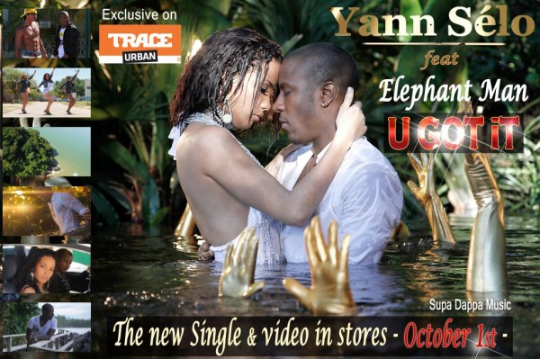 U got it - Yann Sélo feat. Elephant Man